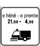 Paneli plotësues në figurë tregon që në ditët dhe në orët e caktuara është i ndaluar pushimi për makinat pastruese.