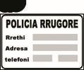 Sinjali në figurë tregon një postbllok të policisë.
