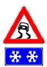 Sinjali i shoqëruar me panelin plotësues, si në figurë, paralajmëron rrugë të rrëshqitshme, për arsye të prezencës së akullit.
